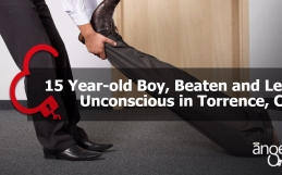 15 Year-old Boy, Beaten and Left Unconscious in Torrence, CA