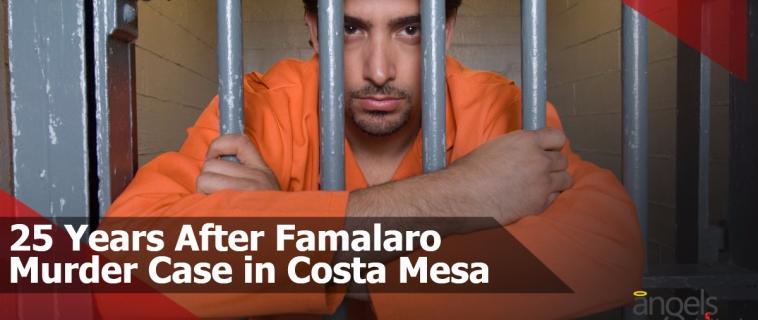 25 Years After Famalaro Murder Case in Costa Mesa