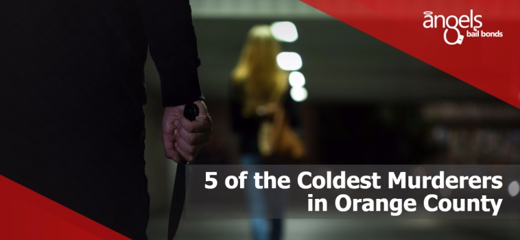 5 of the coldest murderers in Orange County