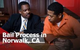 Bail Process in Norwalk, CA