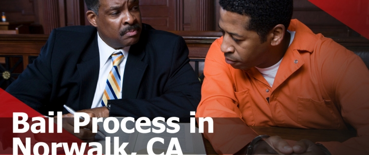 Bail Process in Norwalk, CA