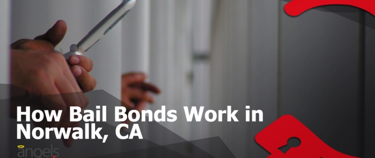 How Bail Bonds Work in Norwalk, CA