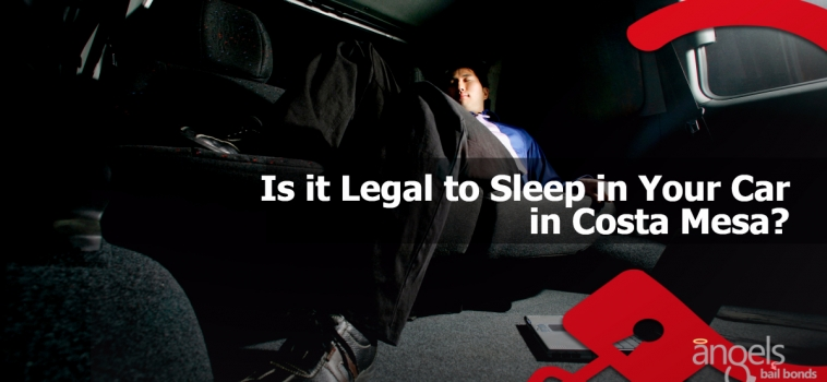 Is it Legal to Sleep in Your Car in Costa Mesa?