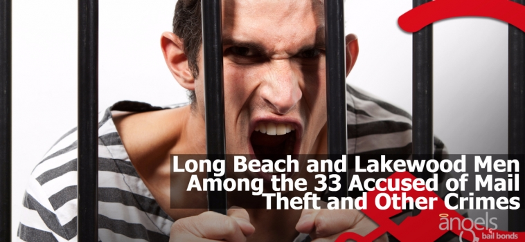 Long Beach and Lakewood men among the 33 accused of mail theft and other crimes