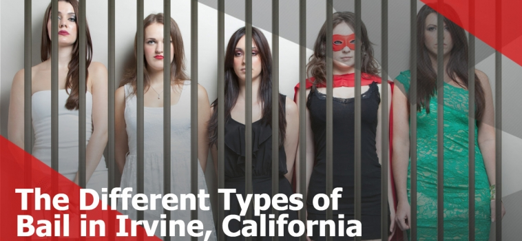 The Different Types of Bail in Irvine, California