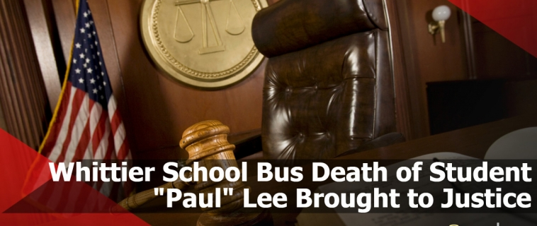 "Whittier School Bus Death of Student ""Paul"" Lee Brought to Justice"