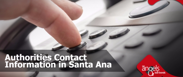 Authorities contact information in Santa Ana