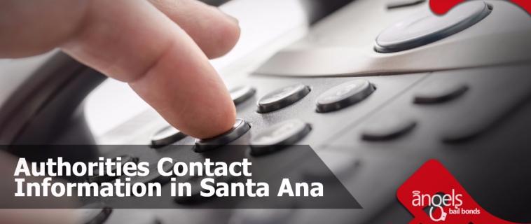 Authorities contact information in Santa Ana